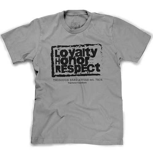 The Loyalty Honor Respect T-Shirt