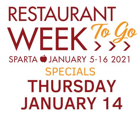 Thursday Jan. 14 >> Sparta Restaurant Week TO GO Specials!