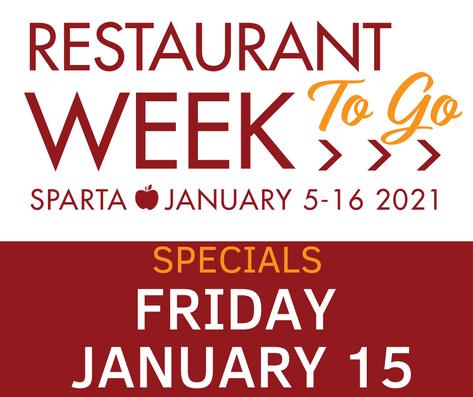 Fri-YAY Jan. 15 >> Sparta Restaurant Week TO GO Specials!