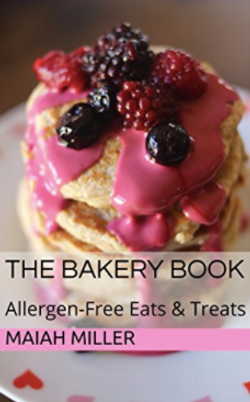 The Bakery Book by Maiah Miller