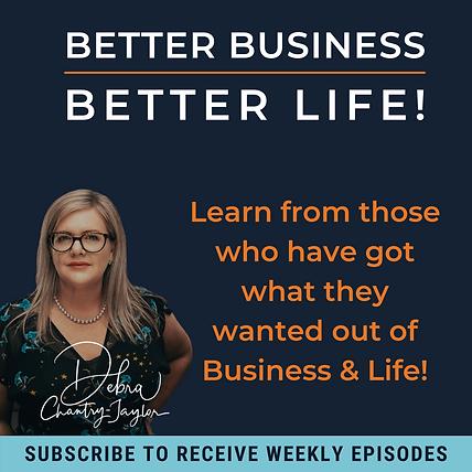 Podcast Tile - Better Life, Better Busin
