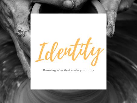 Identity - Preaching series