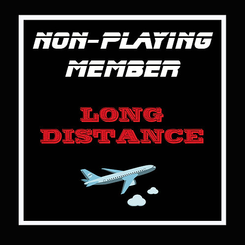 Non Playing Long Distance Member