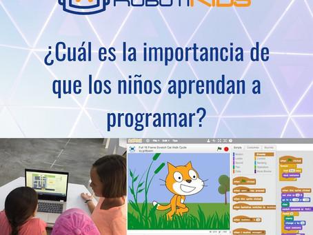 ¿Cuál es la importancia de que tus niñ@s aprendan a programar?