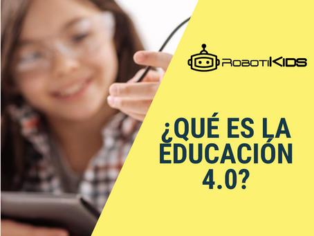 ¿Qué es la Educación 4.0?