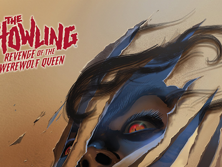 """HorrorWeb Reviews """"The Howling: Revenge of the Werewolf Queen"""" Comic"""