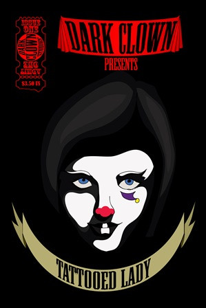 "Issue #1, ""Tattooed Lady"", from Dark Clown Studios"