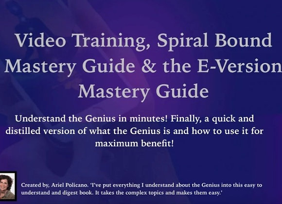 Video Training, Spiral Bound Mastery Guide & the E-Version Mastery Guide