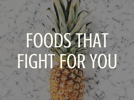 Foods That Fight For You