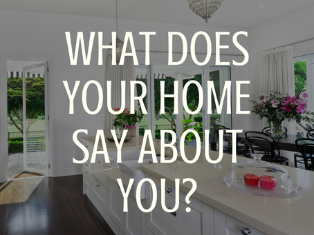 What Does Your Home Say About You?