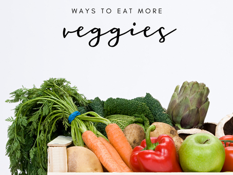 Ways to Add More Veggies to Your Life