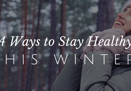 Simple Ways To Stay Healthy This Winter