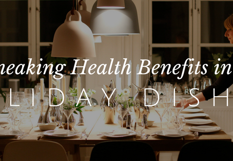 How to Effortlessly Add Healthy Benefits to Your Holiday Dishes