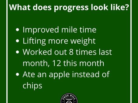 What does progress look like?