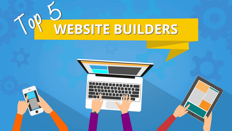 Top 5 Website Builders to Create Your Own Site in 2021