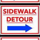 Sidewalk Detour Signs