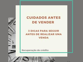 CUIDADOS ANTES DE VENDER