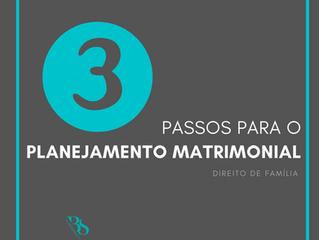 PASSO A PASSO PARA O PLANEJAMENTO MATRIMONIAL: