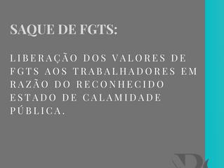 SAQUE DE FGTS E O ESTADO DE CALAMIDADE PÚBLICA