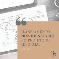 O planejamento previdenciário na iminência da reforma da previdência
