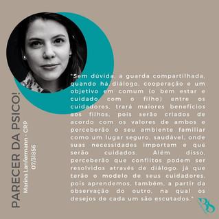GUARDA COMPARTILHADA - Opinião da Psicóloga Marina Lanfermann CRP 07/31856