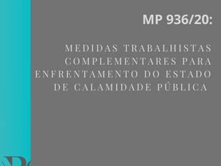 MP 936/20: medidas trabalhistas complementares para enfrentamento do estado de calamidade pública