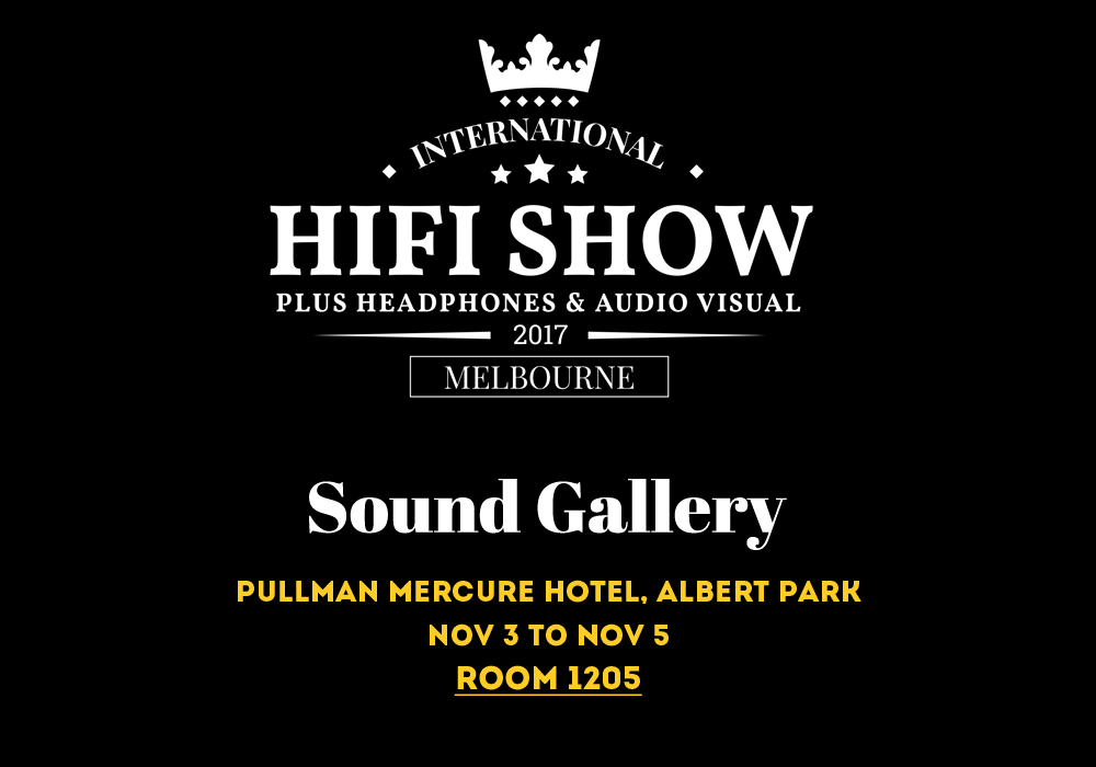 Sound Gallery Melbourne Hifi Show 2017