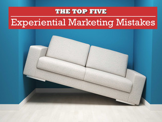 The Top 5 Experiential Marketing Mistakes