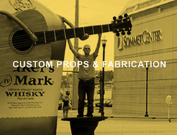 CUSTOM PROPS AND FABRICATION