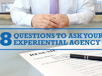8 Questions to Ask Your Experiential Marketing Agency