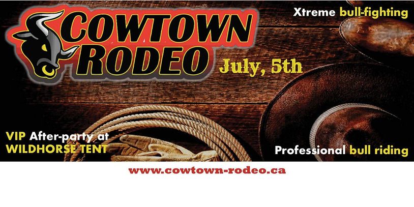 """Poster for Cowtown Rodeo. It says """"Cowtown Rodeo, July 5th. Xtreme bull-fighting, Professional bull riding, VIP After-party at Wildhorse Tent."""""""