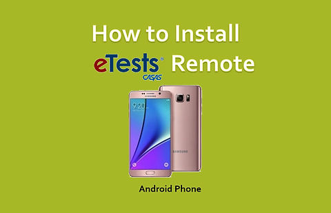 How to Install eTests Remote - Android Version