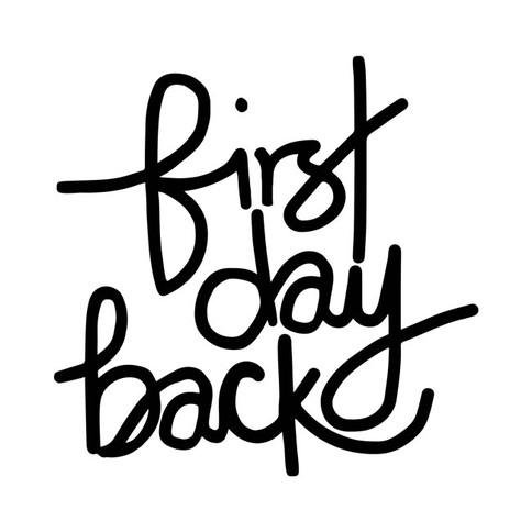 FIRST DAY BACK season one logo