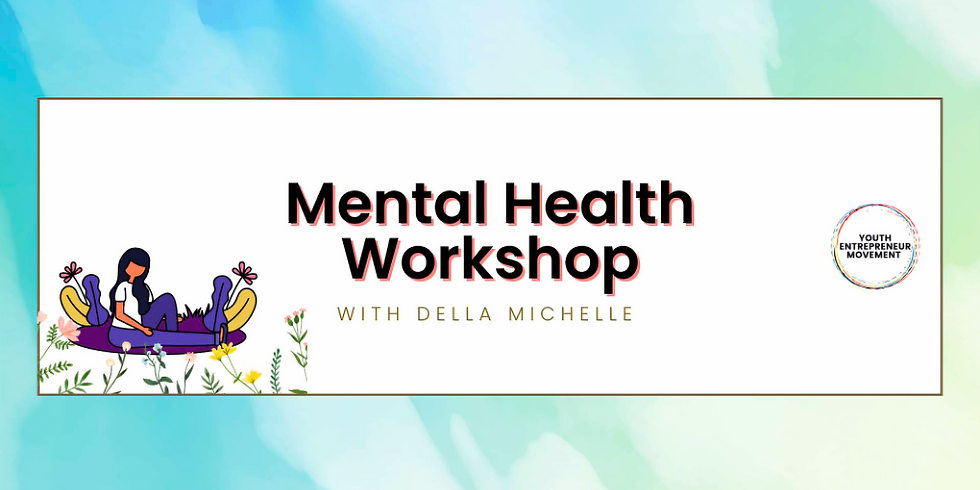 Wellbeing Workshop with Della Michelle