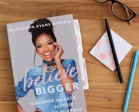 Believe Bigger by Marshawn Evans Daniels