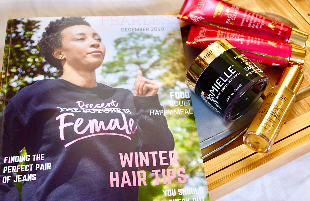 Fearless magazine and Mielle Organics luxury skin care.