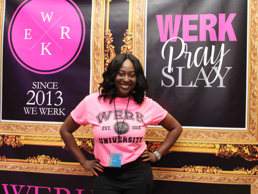 Werk Pray Slay: Be Your Own Boss (#BYOB) Conference