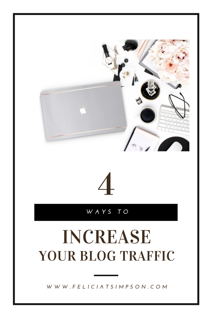 Helping bloggers drive more traffic to their website using four methods.