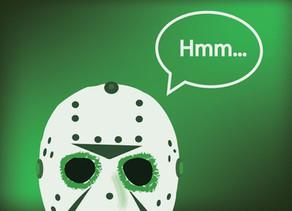 What makes a good horror movie? A Brief Meditation.