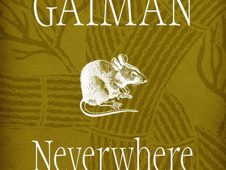 A Review of Sorts: 'Neverwhere' by Neil Gaiman