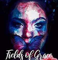 Fields of Grace - A Book Review of Sorts