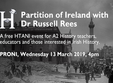 The Partition of Ireland 1912-21 with Dr Russell Rees