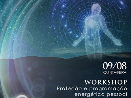 Workshop: Proteção e Programação Energética Pessoal