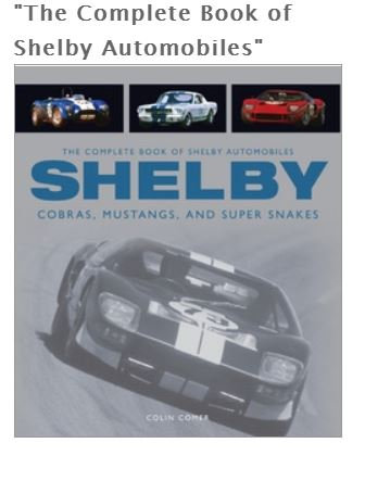 """""""The Complete Book of Shelby Automobiles"""""""