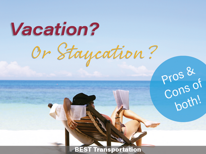 Vacation or Staycation?