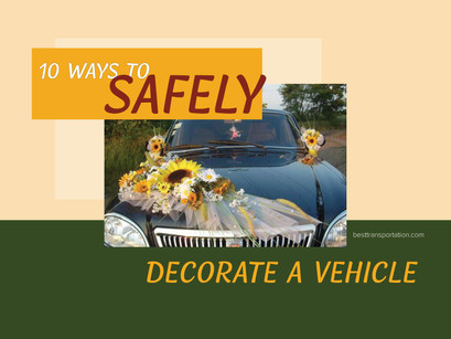 10 Ways to Safely Decorate a Vehicle