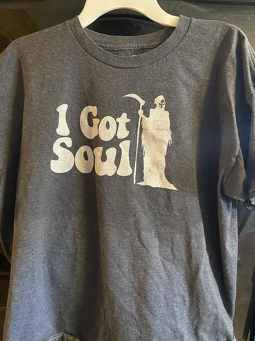 I Got Soul Shirt