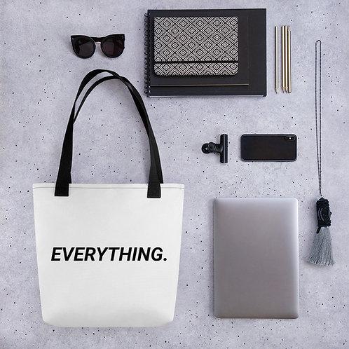 Everything. Tote bag