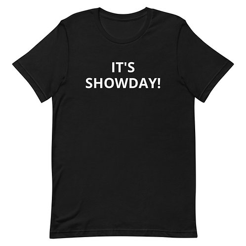 It's Showday! Short-Sleeve Unisex T-Shirt