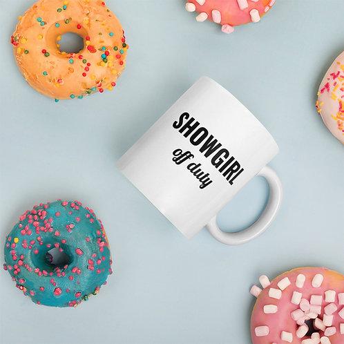 Showgirl Off Duty - White glossy mug